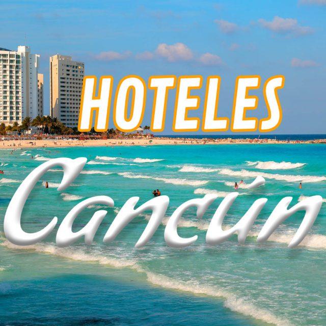 Top 10 Hoteles en Cancún