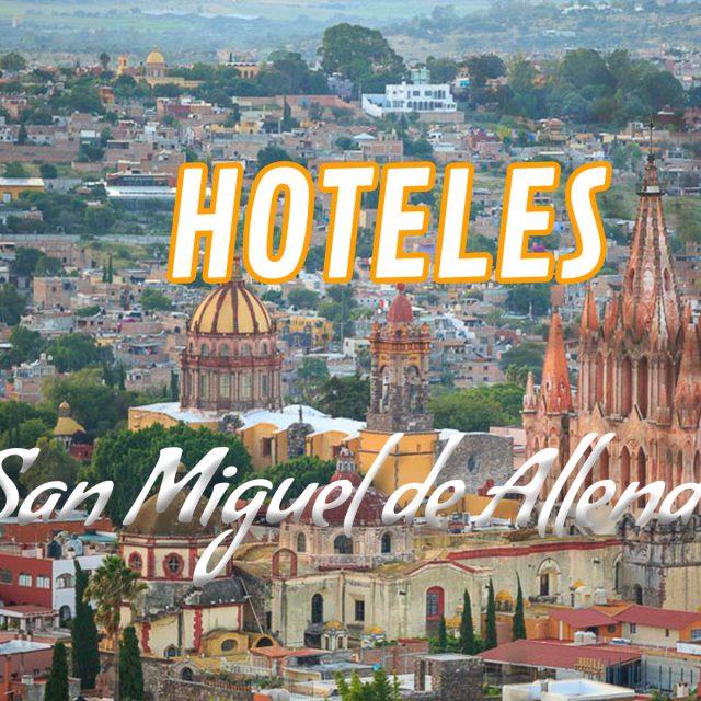 Top 10 hoteles en San Miguel de Allende
