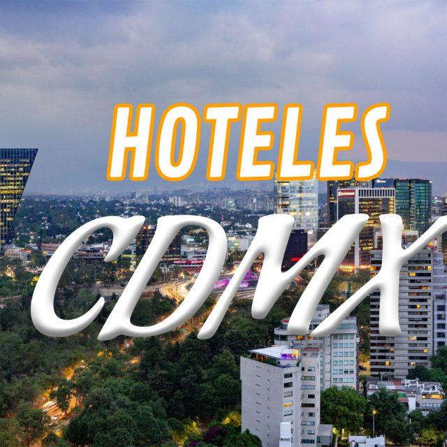 Top 10 Hoteles en CDMX