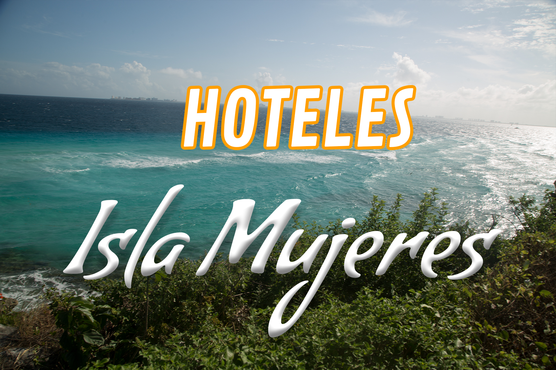 Top 10 Hoteles en Isla Mujeres